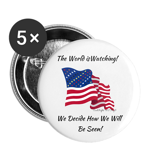 Civil Rights US-Flag Buttons large, shows text World is watching