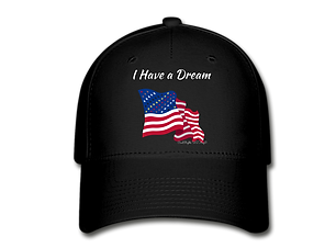 I Have a Dream Baseball Cap.png