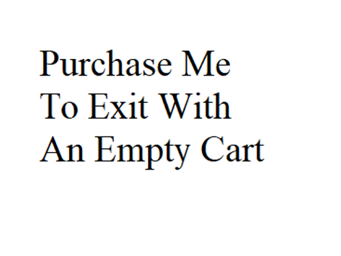Buy Me to Exit with an Empty Cart