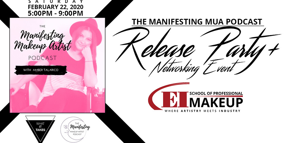 The Manifesting MUA: Podcast Release Party w/Amber Talarico