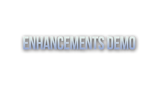Enhancments demo.png