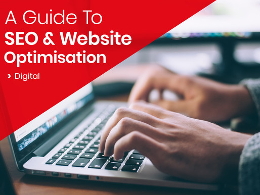 A Guide To SEO And Website Optimisation