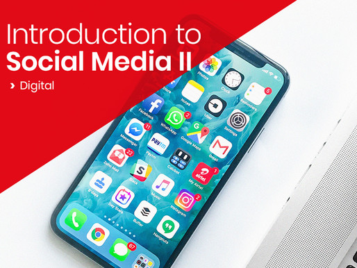Introduction to Social Media - Part II