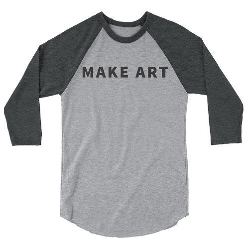 Make Art - 3/4 sleeve raglan shirt
