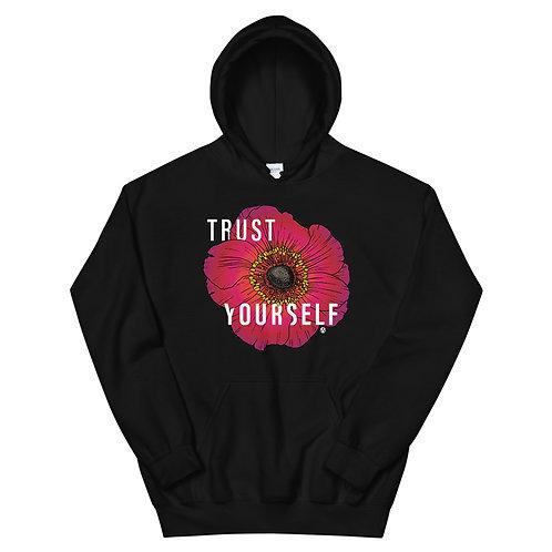 Trust Yourself - Unisex Hoodie