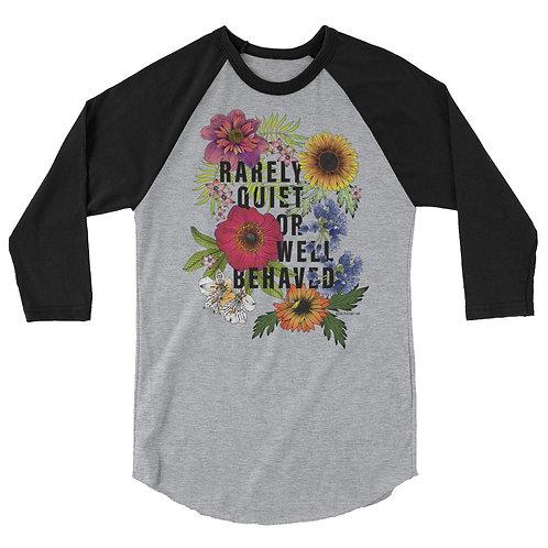 Rarely Quiet (dark typography) - 3/4 sleeve raglan shirt