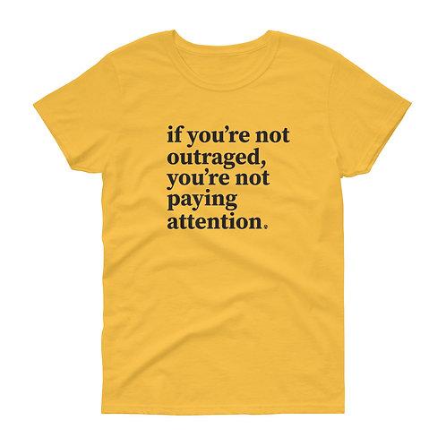 outraged - Women's short sleeve t-shirt