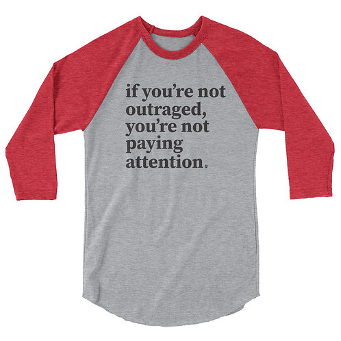 outraged - 3/4 sleeve raglan shirt