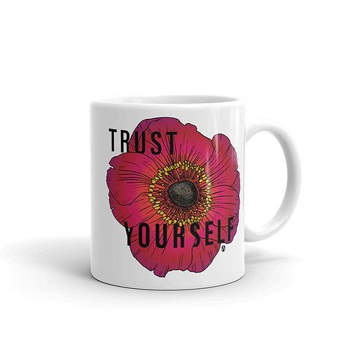 Trust Yourself - Mug
