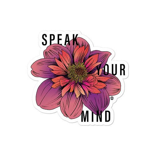 Speak Your Mind - Sticker