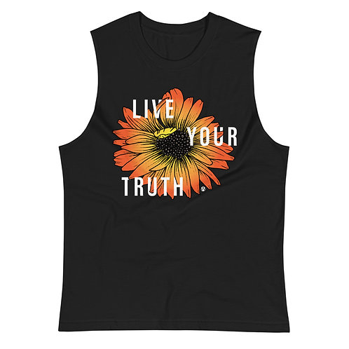 Live Your Truth - Muscle Shirt