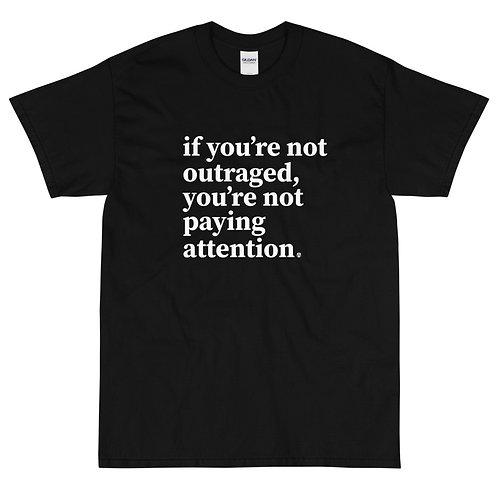 outraged - Short Sleeve T-Shirt