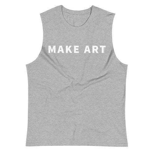 Make Art - Muscle Shirt