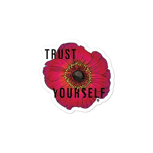 Trust Yourself - Sticker