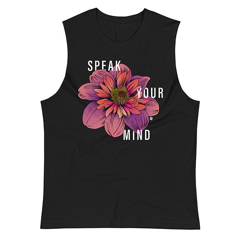 Speak Your Mind - Muscle Shirt