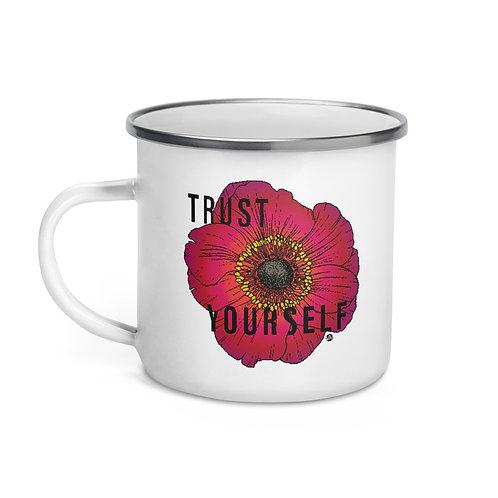 Trust Yourself - Enamel Mug