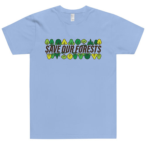 Save Our Forests - T-Shirt