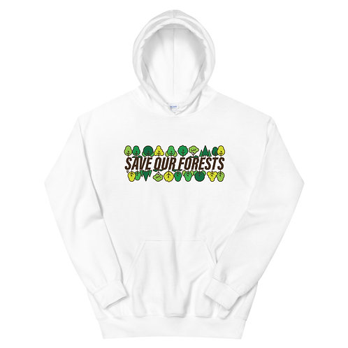 Save Our Forests - Unisex Hoodie