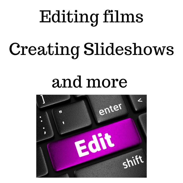 Editing films slide shows