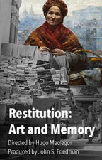 Restitution: Art and Memory