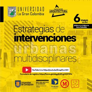 Estrategias de intervenciones urbanas multidiciplinares -  Universidad La Gran Colombia