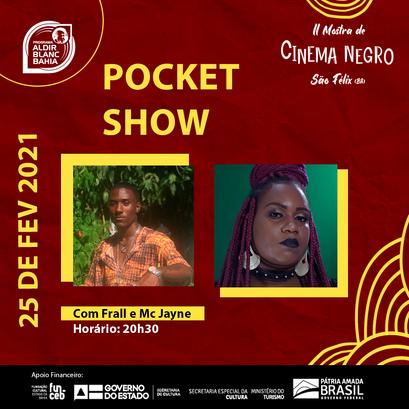 Pocket Show   Frall e MC Jayne