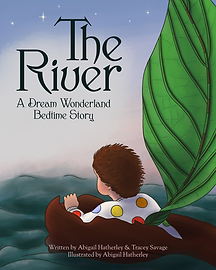 The River: A Dream Wonderland Bedtime Story - eBook