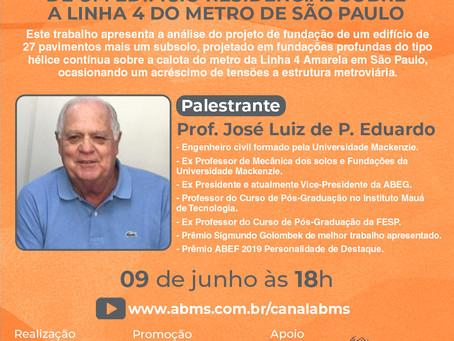 Palestra com Prof. José Luiz de P Eduardo - Projeto de Fundação - 09/06/2021 as 18h.