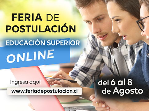 FERIA DE POSTULACIÓN A LA EDUCACIÓN SUPERIOR: formato online del 06 al 08 de agosto