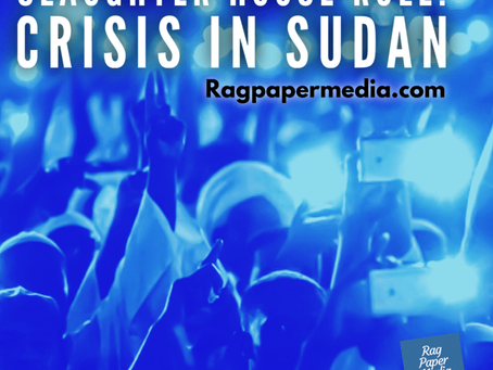 Slaughter House Rule: Crisis in Sudan
