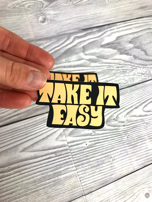 'Take it easy' Sticker