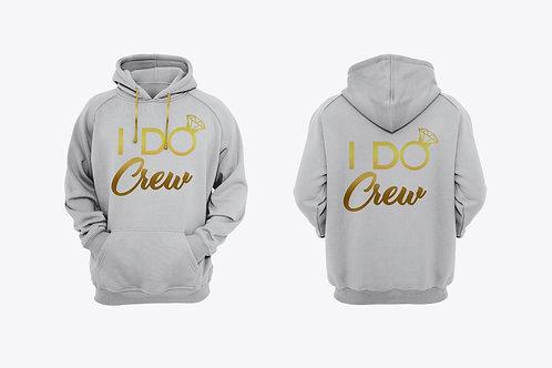 """I Do Crew"" Hoodie"