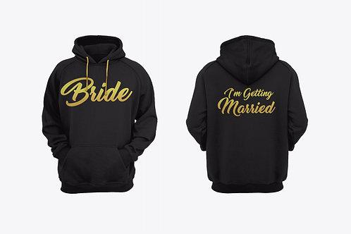 """""""I'm Getting Married"""" Hoodie"""