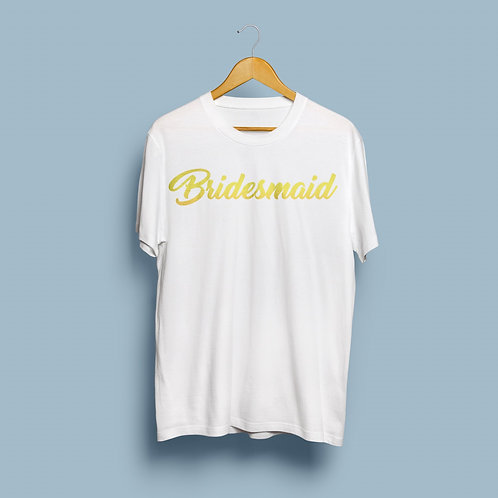 """Bridesmaid"" Shirt"