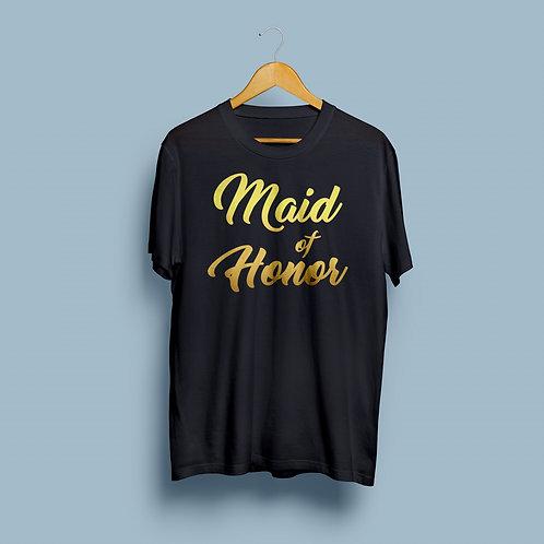 """Maid of Honor"" Shirt"
