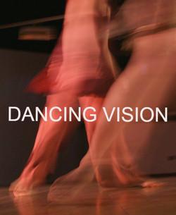 DANCING VISION