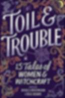 Toil and Trouble cover