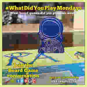 #WhatDidYouPlayMondays   What board games did you play this week?    Geeky Goodies
