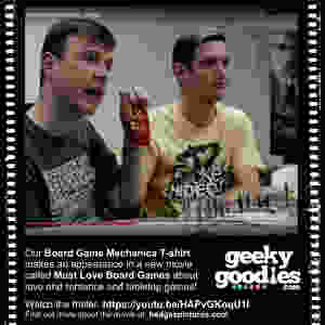 Geeky Goodies Board Game Mechanics T-shirt makes an appearance in a new movie called Must Love Board Games  | Geeky Goodies | T-shirts for Board Gamers, Analog Gamers and Tabletop Geeks
