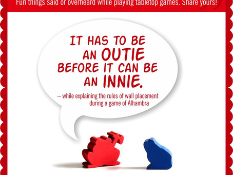 Board Game Quote of the Week - Alhambra