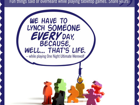 Board Game Quote of the Week - One Night Ultimate Werewolf