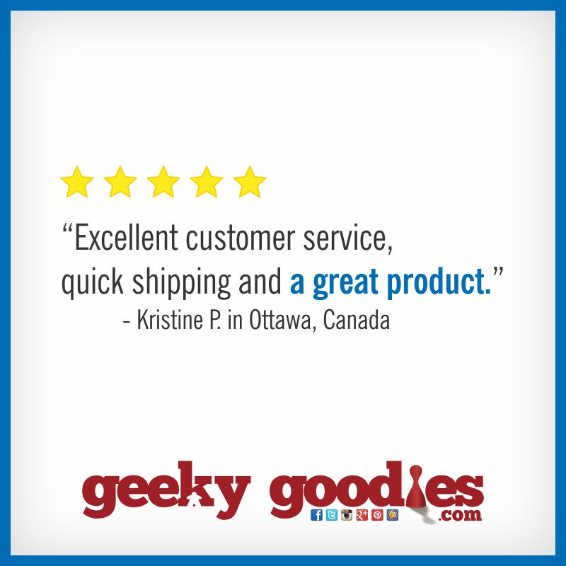 A Few Words from One of Our Customers | Geeky Goodies | Testimonials