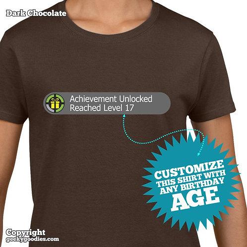 Achievement Unlocked: Reached Level ______ (Customized Birthday Women's Shirt)