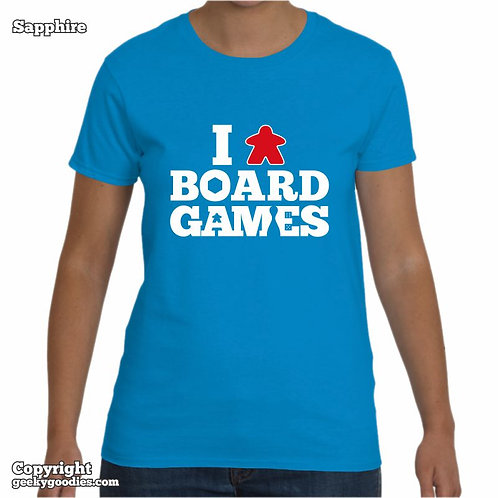 I (Meeple) Board Games Ladies T-shirt