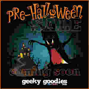 Pre-Halloween Sale at GeekyGoodies.com.  Coming soon! | Board Game T-shirts