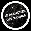 le_plancher_des_vaches_cerclé_blanc.png