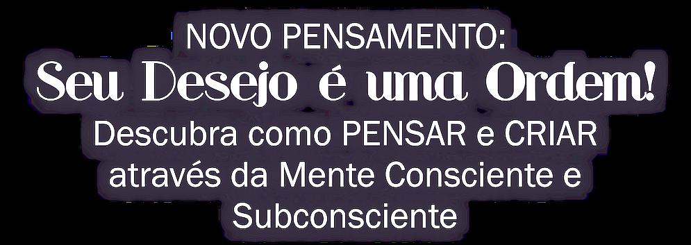 03 - NOVO PENSAMENTO.png