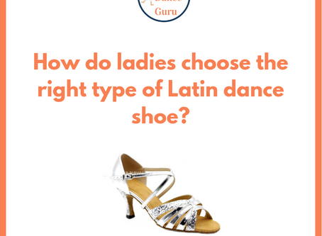 How do Ladies choose the right type of Latin dance shoe? [Guide]