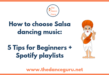 How to choose Salsa dancing music: 5 Tips for Beginners plus Spotify playlists [Article]