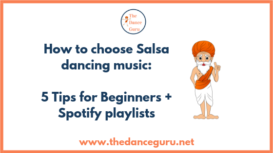 How to choose Salsa dancing music blog post caption